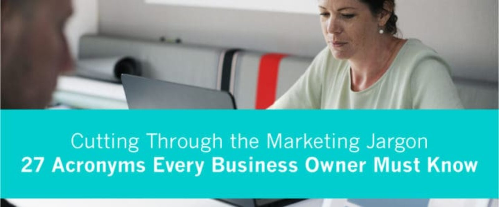 27 Essential Digital Marketing Acronyms Every Business Owner Must Know