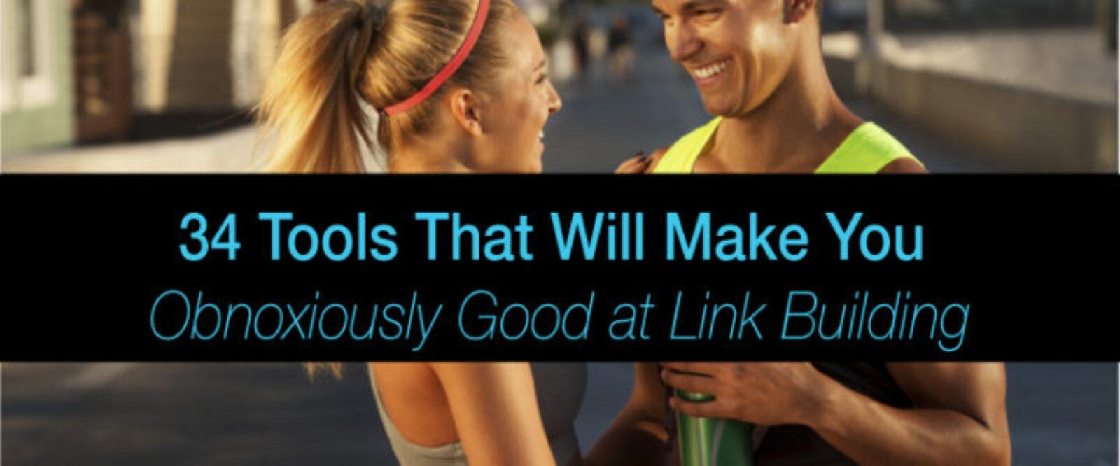 32 Best Link-Building Tools