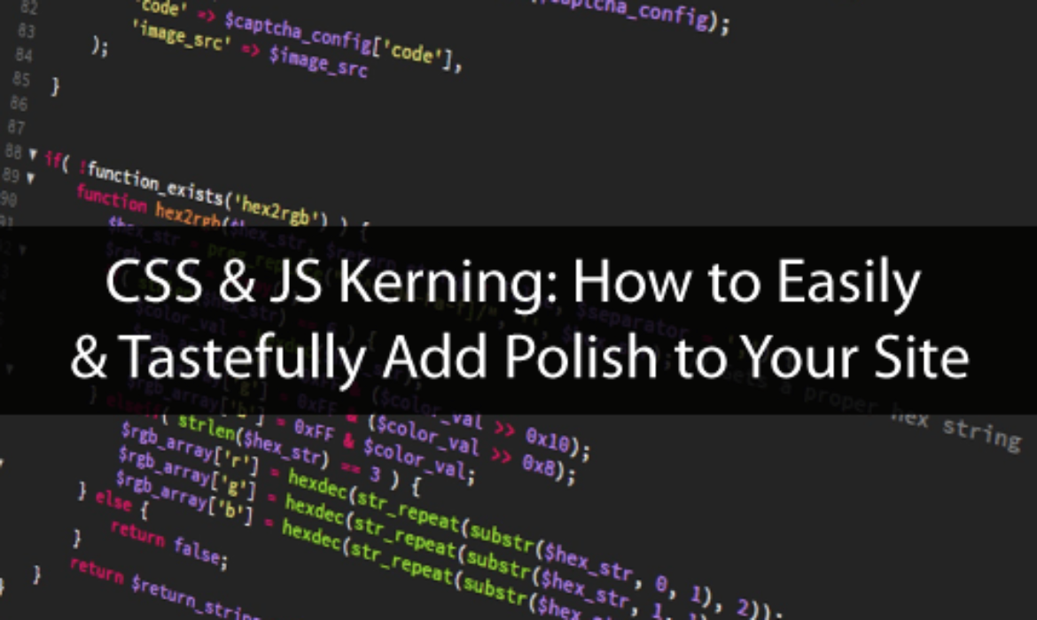 How to Easily & Tastefully Add Polish to Your Site