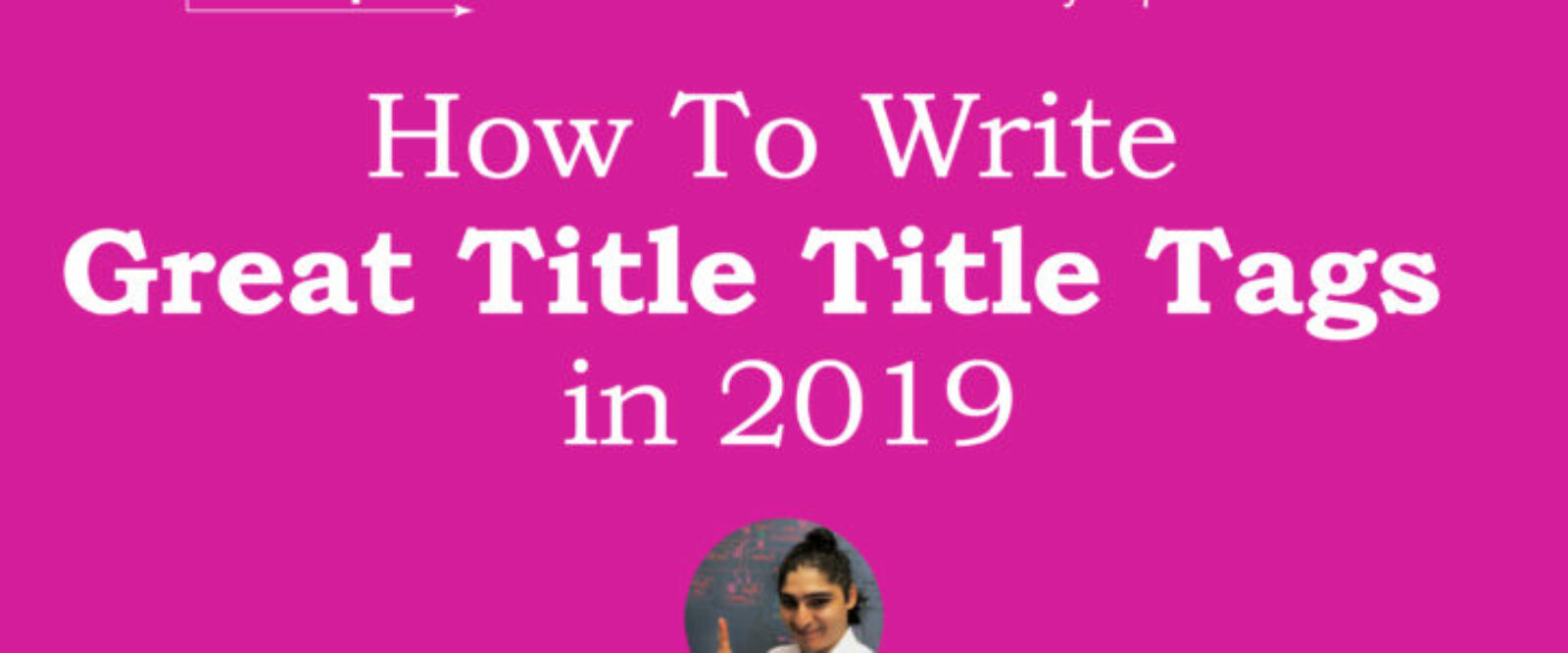 How To Write Great Title Tags