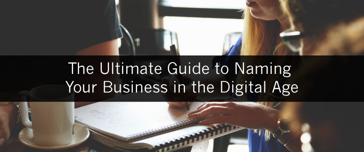 The Ultimate Guide to Naming Your Business in the Digital Age-07