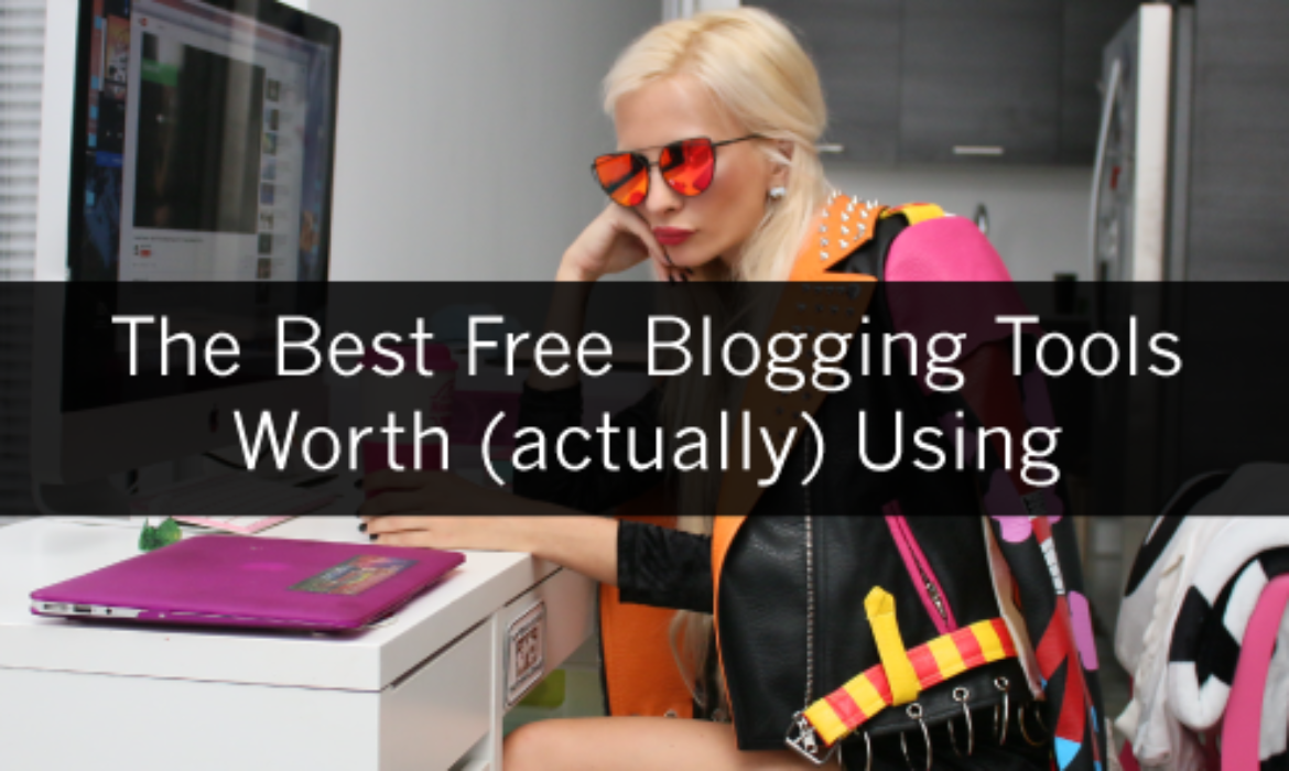 The Best Free Blogging Tools